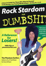 Rock Stardom For Dumbshits